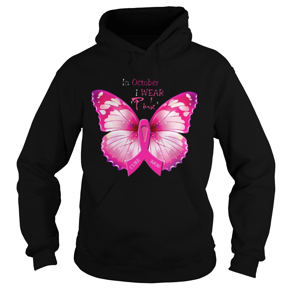 In October I Wear Pink Breast Cancer Awareness Butterfly  Hoodie