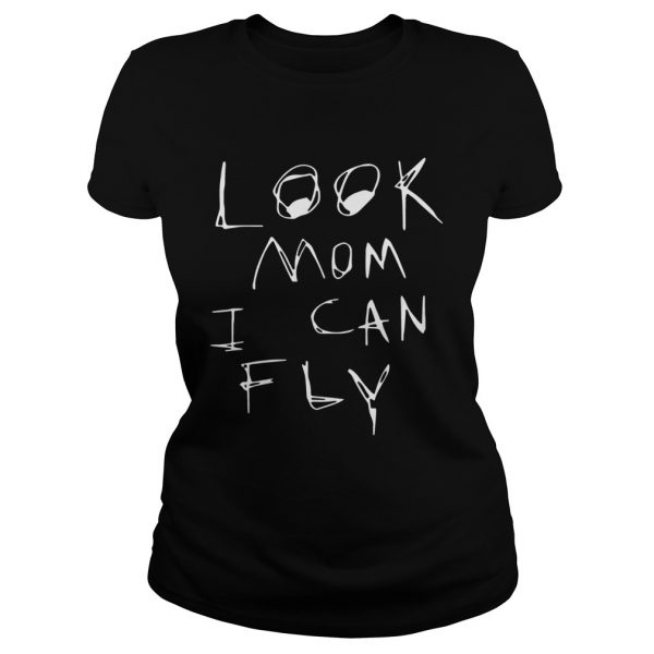 Look Mom I Can Fly Ts Classic Ladies