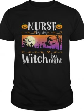 Nice Nurse By Day Witch By Night Halloween Costume shirt