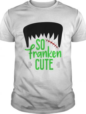 Nice So Franken Cute Monster Halloween Kids Boys Girls School shirt