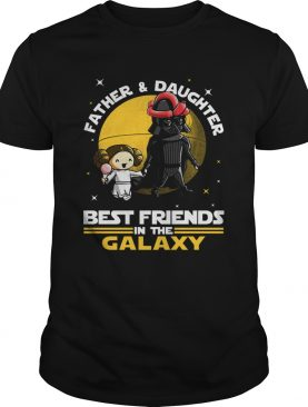 1572686460Star Wars Father And Daughter Best Friends In The Galaxy Shirt