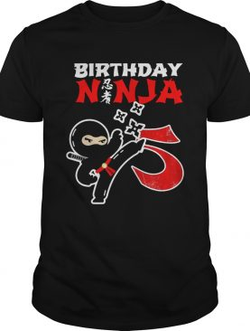 1574073759Birthday Ninja 5th Birthday 5 Year Old shirt
