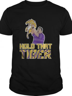 Hold That Tiger shirt