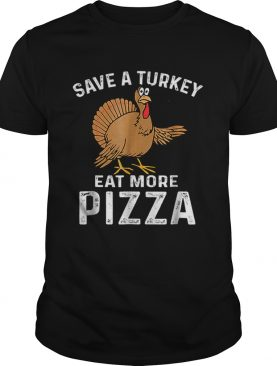Turkey Eat Pizza Funny Thanksgiving Kids Adult Day shirt