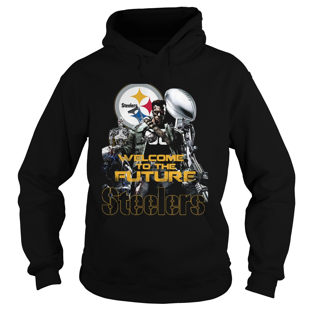 Welcome To The Future Pittsburgh Steelers  Hoodie