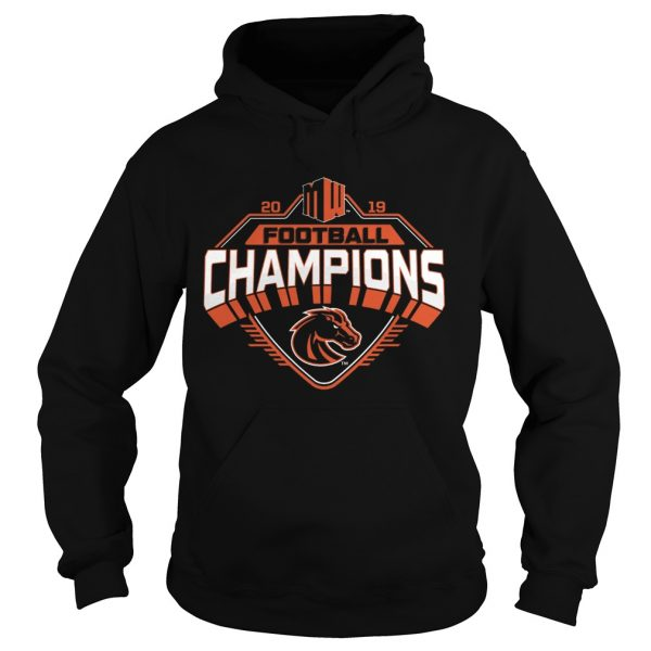 Boise State Broncos 2019 Mountain West Football Champions  Hoodie