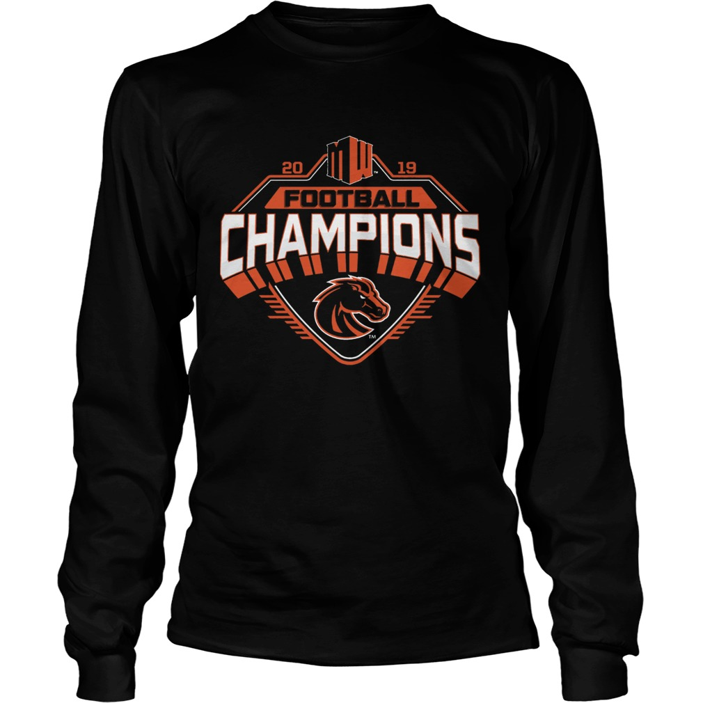 Boise State Broncos 2019 Mountain West Football Champions  LongSleeve