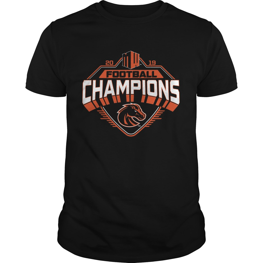Boise State Broncos 2019 Mountain West Football Champions  Unisex