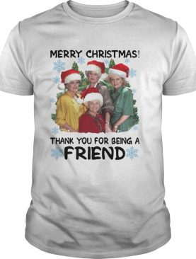 Golden girl merry Christmas thank you for being a friend Christmas shirt