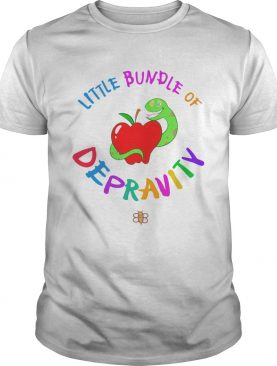Little Bundle Of Depravity shirt