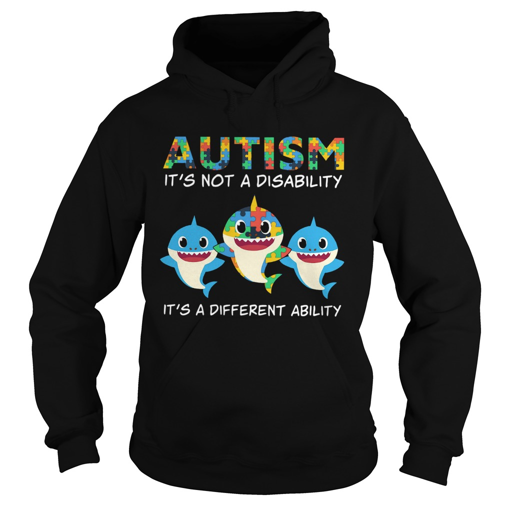 Baby Sharks Autism its not a disability its a different ability  Hoodie
