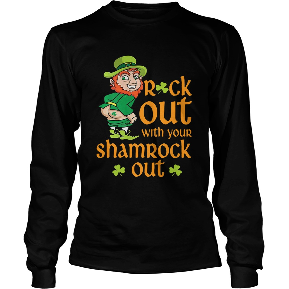 St Patricks Day Leprechaun Rock Out With Your Shamrock Out  LongSleeve
