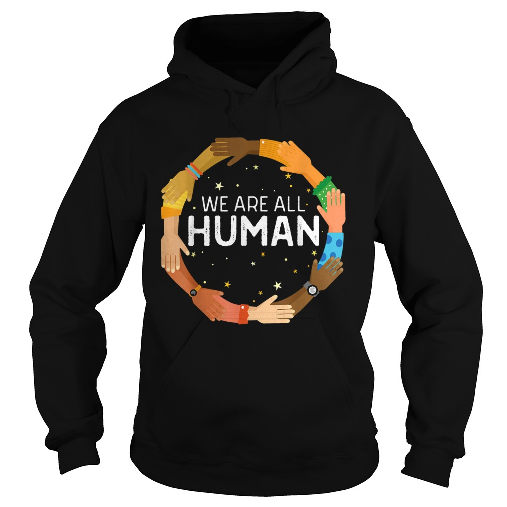 Black History Month We Are All Human Black Is Beautiful  Hoodie
