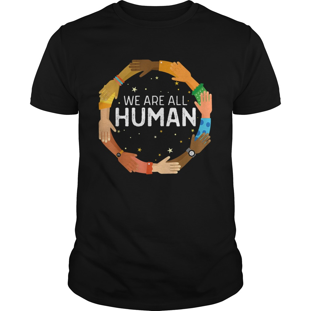 Black History Month We Are All Human Black Is Beautiful  Unisex