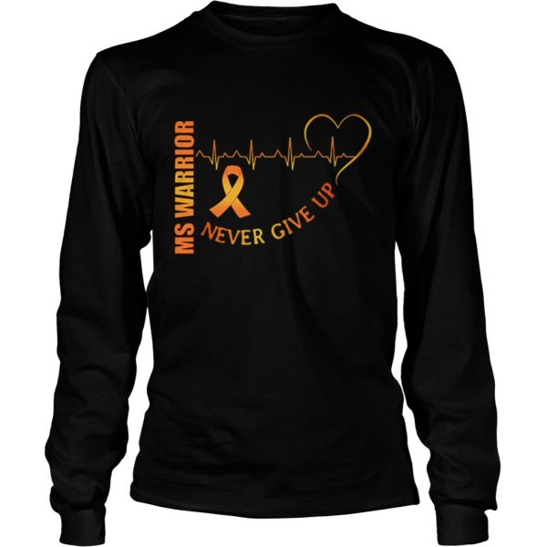 Ms Warrior Cancer never give up heartbeat  LongSleeve