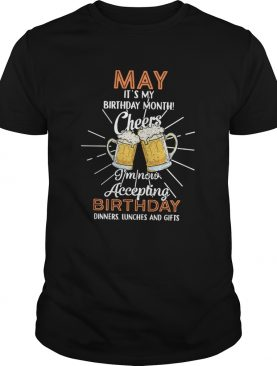 1584955081May it's my birthday month cheers I'm now accepting birthday dinners lunches and gifts shirt
