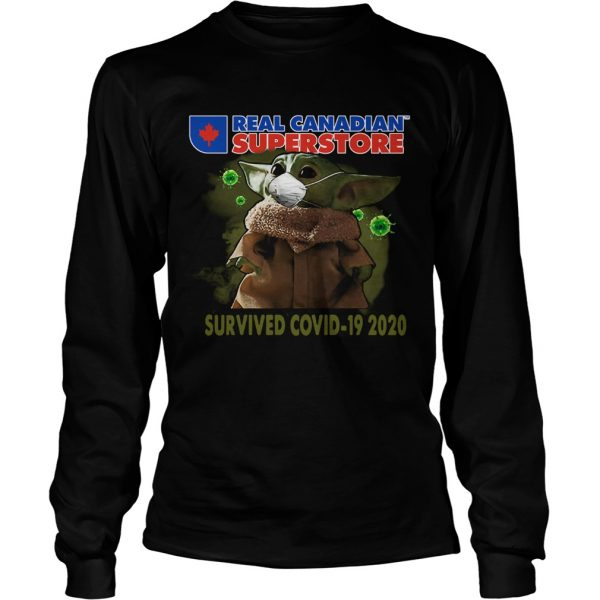 Baby Yoda Real Canadian Superstore Survived Covid19 2020  Long Sleeve