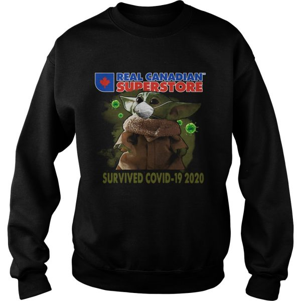 Baby Yoda Real Canadian Superstore Survived Covid19 2020  Sweatshirt