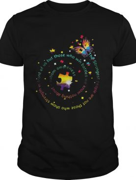 Butterfly Autism Awareness The Strongest People cute shirt