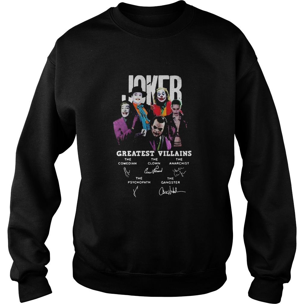 Joker greatest villains signatures  Sweatshirt