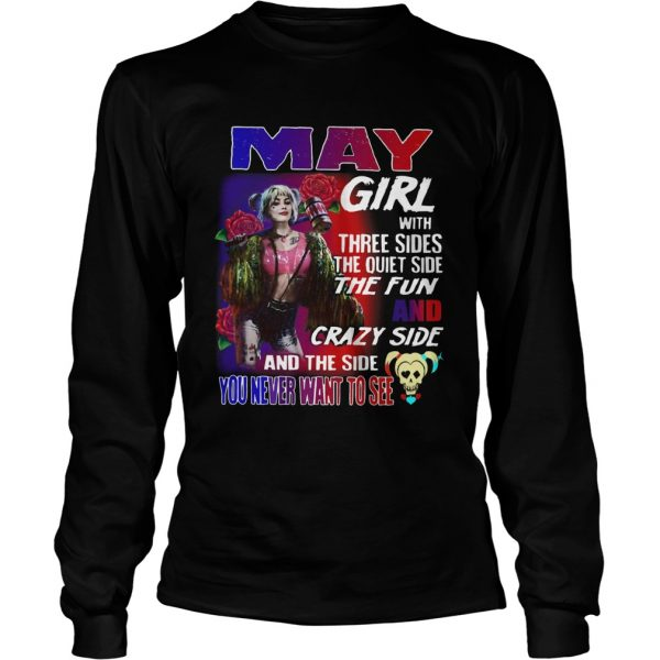 Quinn May Girl with three sides the quiet side the fun and crazy side and the side you never want t Long Sleeve