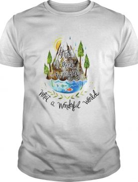 And I Think To Myself What A Wonderful World Camping Life shirt