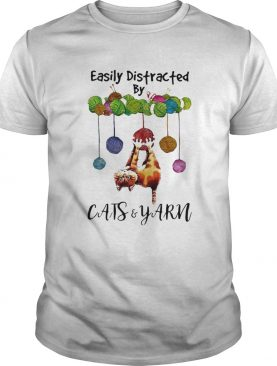 Cats And Yarn Easily Distracted shirt