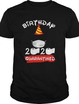 Mickey Mouse Birthday 2020 Quarantined shirt