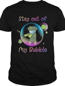 Rottweiler stay out of my bubble coronavirus mask covid19 shirt