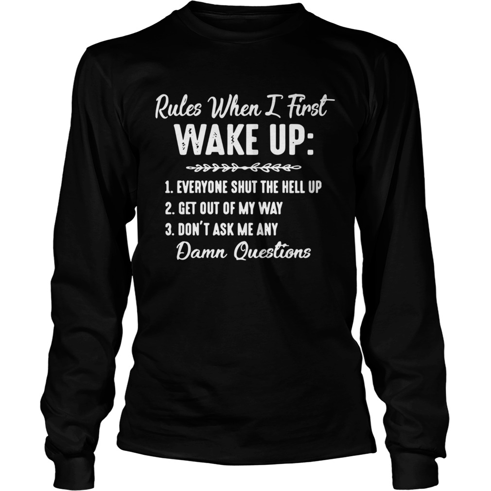 Rules When I First Wake Up  Long Sleeve