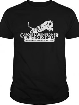 Where To Buy Tiger King Carole Baskin Joe Exotic shirt