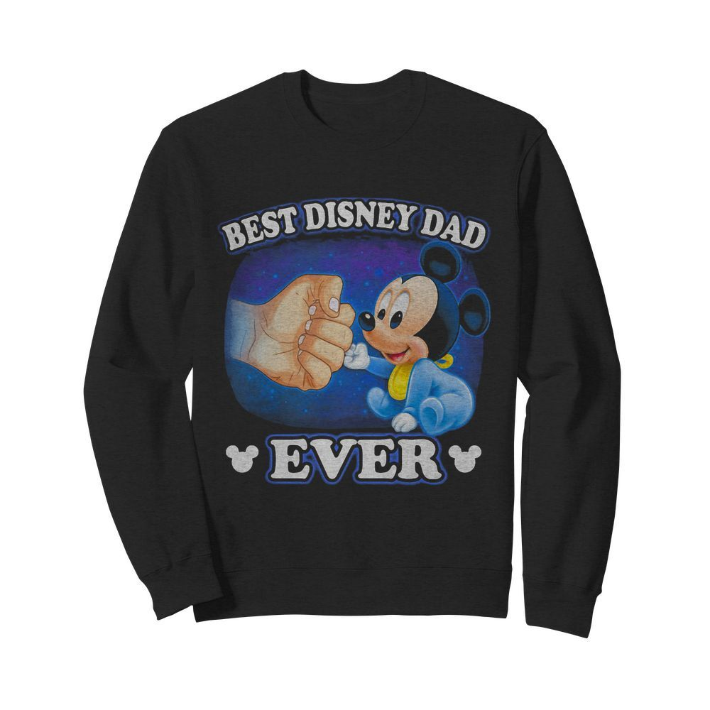 A Beautiful Cooler And Pretty Mickey Mouse Best Disney Dad Ever  Unisex Sweatshirt