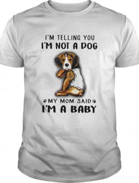 Beagle VR2 Im Telling You Im Not A Dog shirt