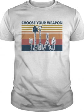 Choose your weapon vintage shirt