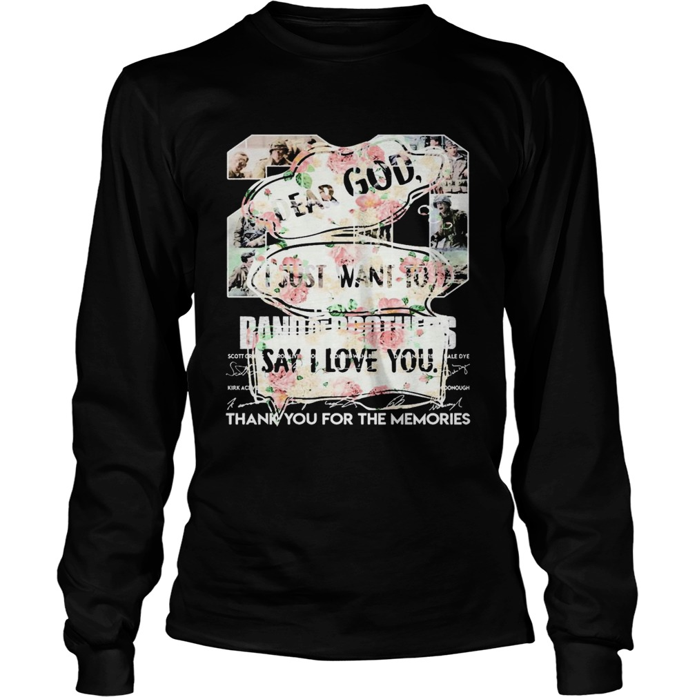 Floral Dear God I Just Want To Say I Love You  Long Sleeve