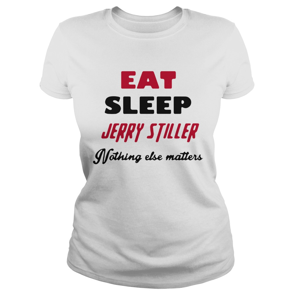 Jerry stiller eat sleep jerry stiller nothing else matters  Classic Ladies