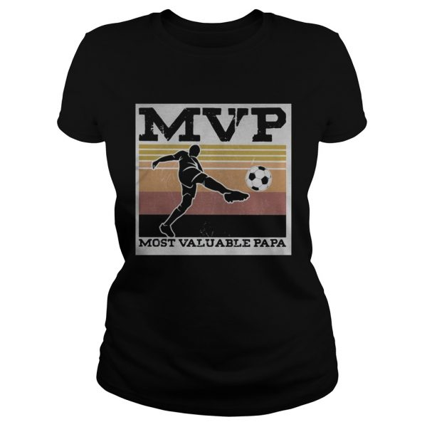 Soccer MVP most valuable papa vintage  Classic Ladies