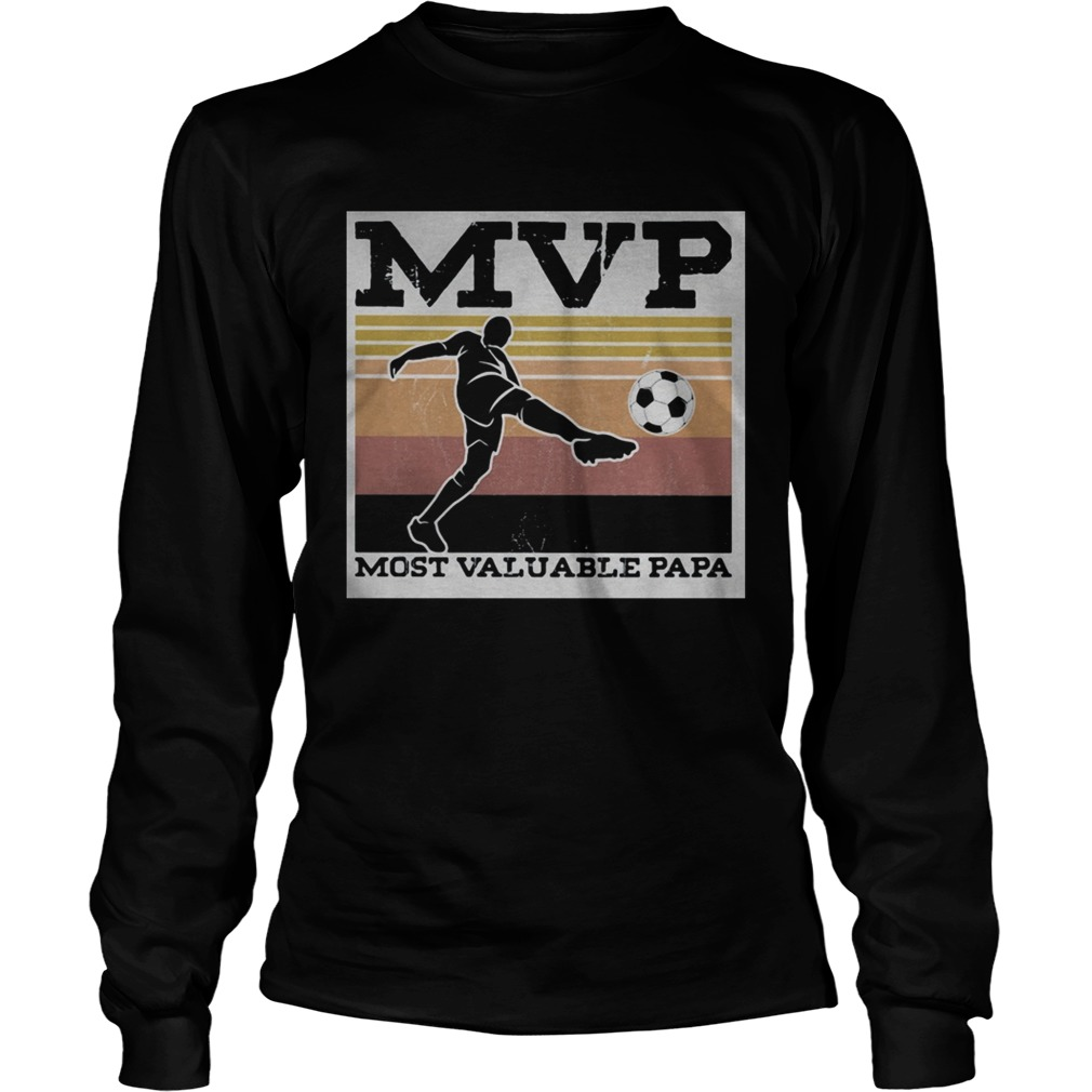 Soccer MVP most valuable papa vintage  Long Sleeve