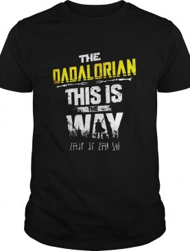 Star wars the dadalorian this is the way shirt