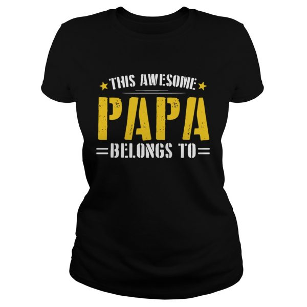 This Awesome Papa Belongs To  Classic Ladies