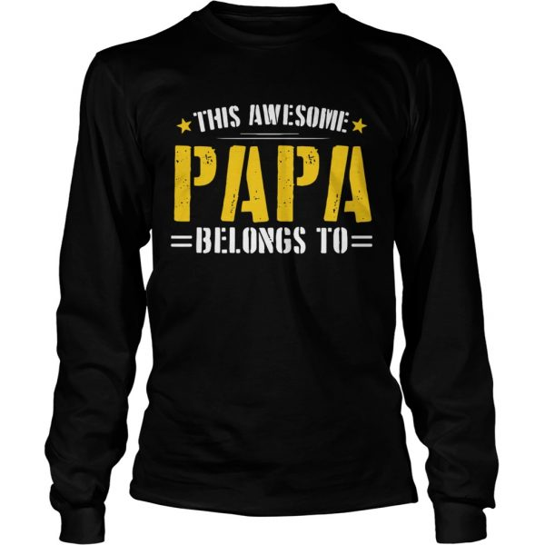 This Awesome Papa Belongs To  Long Sleeve