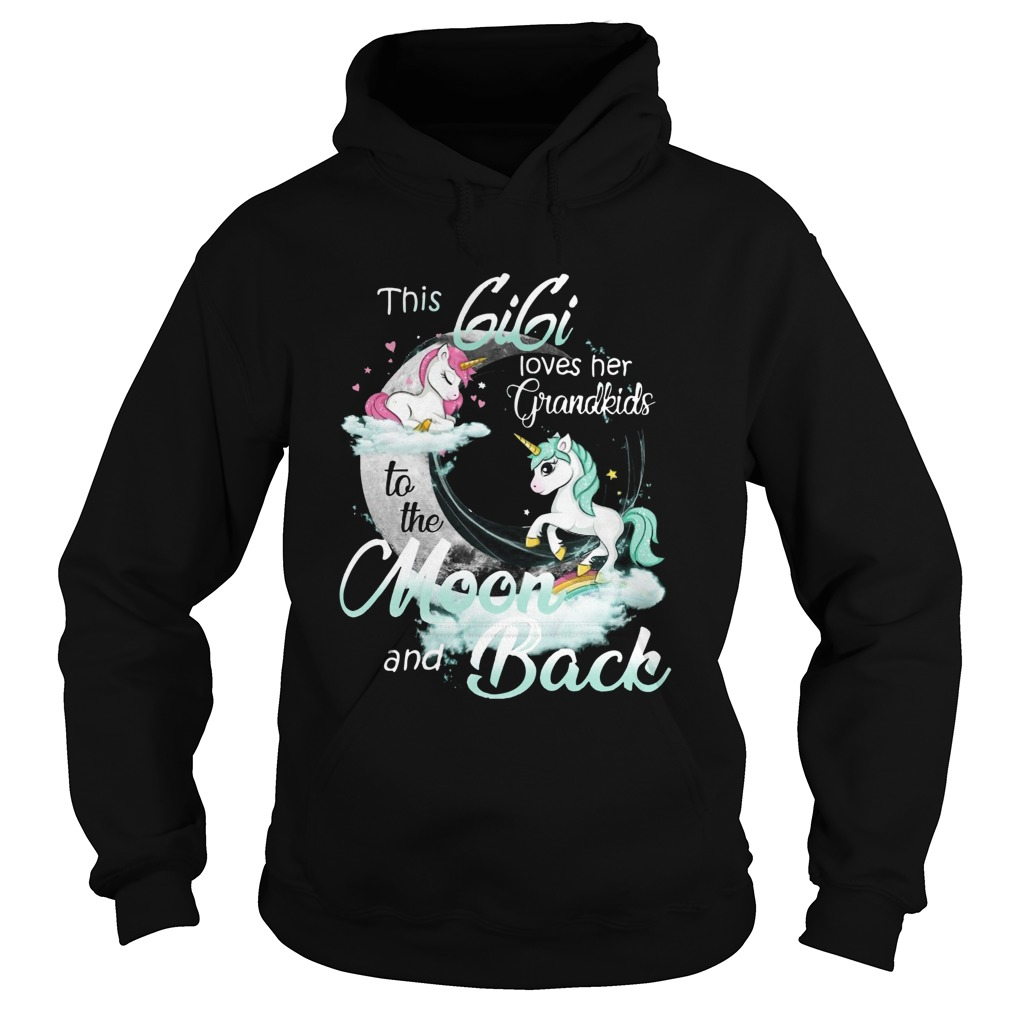 This Gigi Loves Her Grandkids To The Moon And Back Unicorn  Hoodie