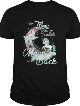 This Meme Loves Her Grandkids To The Moon And Back Unicorn shirt