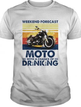 Weekend Forecast Motor With A Chance Of Drinking shirt