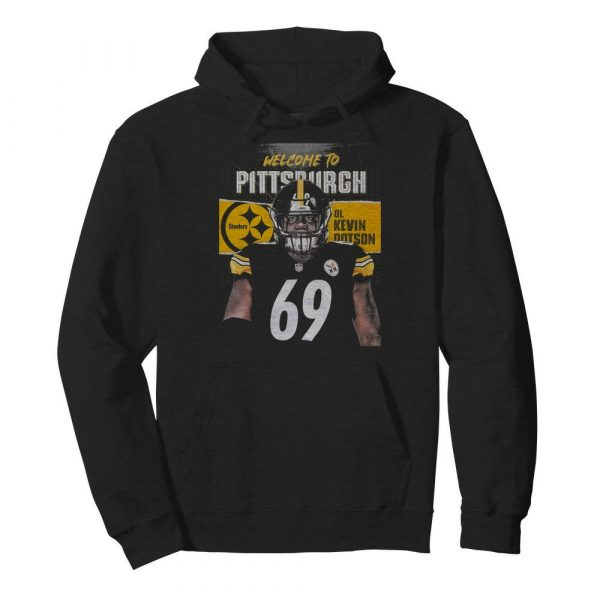 Welcome to pittsburgh steelers football team ol kevin dotson  Unisex Hoodie