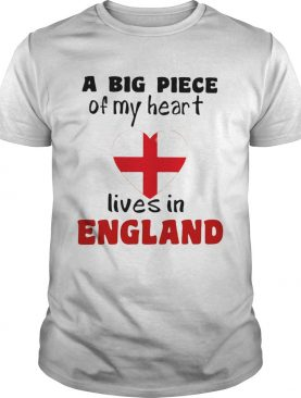 A big piece of my heart lives in england flag shirt