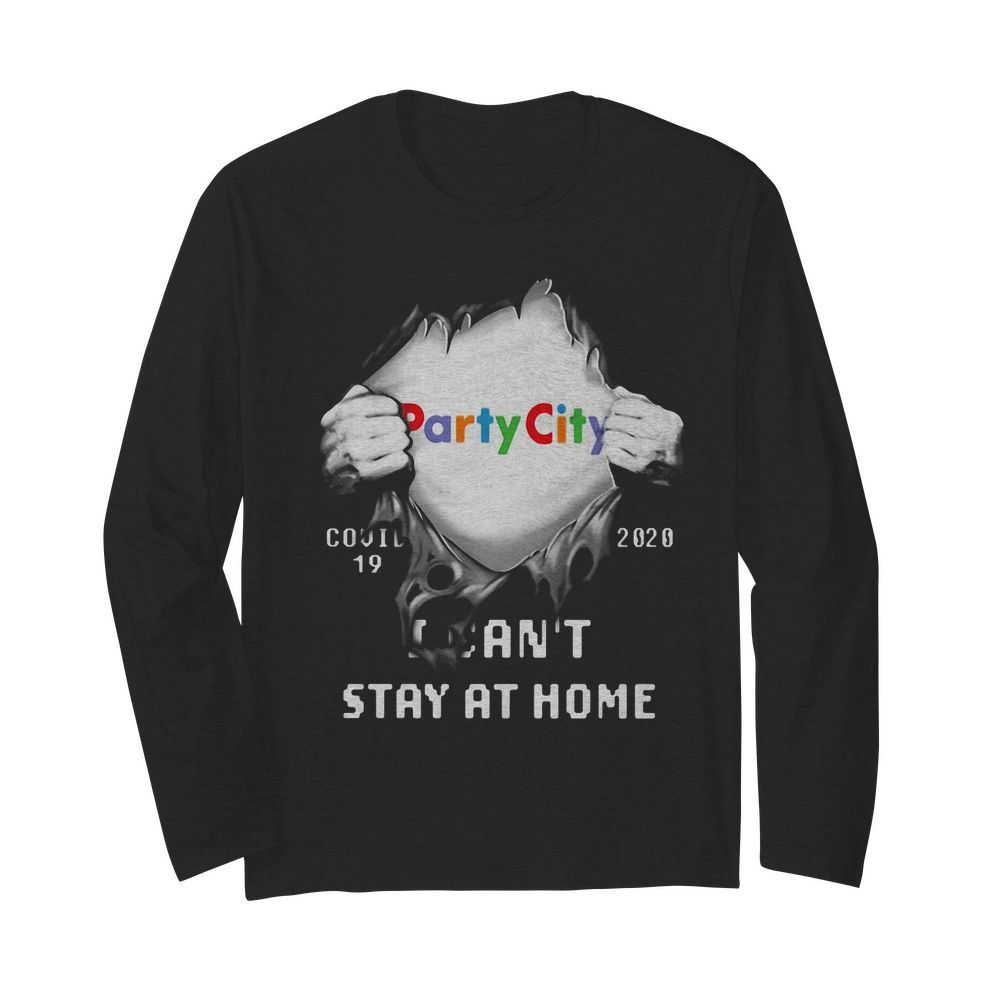 Blood insides party city covid-19 2020 I can't stay at home  Long Sleeved T-shirt