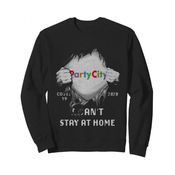 Blood insides party city covid-19 2020 I can't stay at home  Unisex Sweatshirt