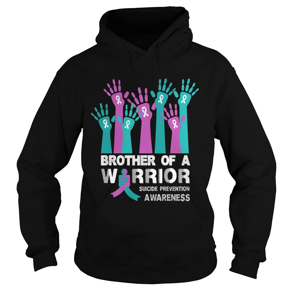 Brother of a warrior suicide prevention awareness  Hoodie