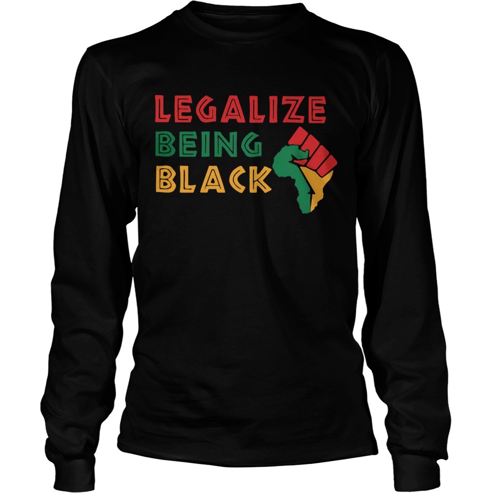 Fist Isolated Legalize Being Black  Long Sleeve